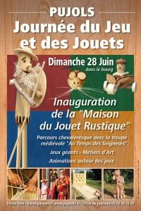 Affiche de l'inauguration de la Maison du Jouet Rustique de Pujols - 28 juin 2015